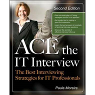 Ace the IT Interview (BOK)