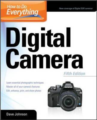 How to Do Everything: Digital Camera (BOK)