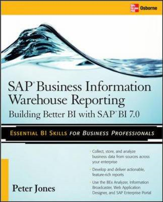 SAP Business Information Warehouse Reporting: Building Better BI with SAP Bl 7.0 (BOK)