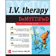 I.V. Therapy Demystified: A Self-teaching Guide (BOK)