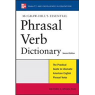 McGraw-Hill's Essential Phrasal Verbs Dictionary (BOK)