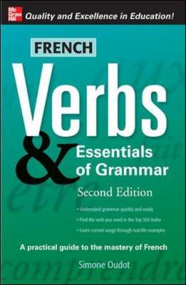French Verbs and Essentials of Grammar (BOK)