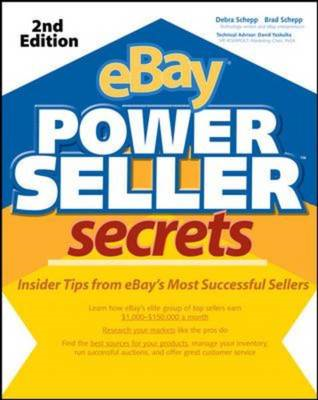 eBay Powerseller Secrets: Insider Tips from EBay's Most Successful Sellers: v. 2 E (BOK)