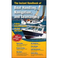 Instant Handbook of Boat Handling, Navigation, and Seamanshi (BOK)