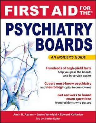 First Aid for the Psychiatry Boards (BOK)