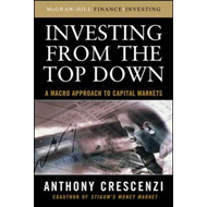 Investing from the Top Down: A Macro Approach to Capital Markets (BOK)