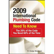 2009 International Plumbing Code Need to Know: The 20% of the Code You Need 80% of the Time (BOK)