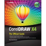 CorelDRAW X4: The Official Guide (BOK)