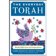 The Everyday Torah: Weekly Reflections and Inspirations (BOK)