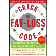 Crack the Fat-loss Code: Outsmart Your Metabolism and Conquer the Diet Plateau (BOK)