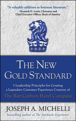New Gold Standard: 5 Leadership Principles for Creating a Le (BOK)