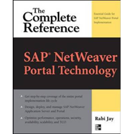 SAP NetWeaver Portal Technology: The Complete Reference (BOK)