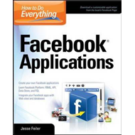 How to Do Everything: Facebook Applications (BOK)