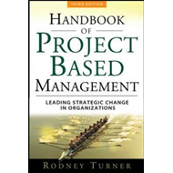The Handbook of Project-based Management: Leading Strategic Change in Organizations (BOK)