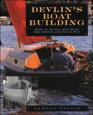 Devlin's Boatbuilding: How to Build Any Boat the Stitch-and- (BOK)
