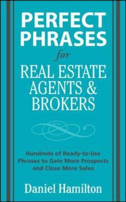 Perfect Phrases for Real Esate Agents and Brokers (BOK)