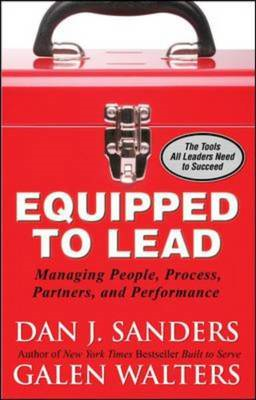 Equipped to Lead: Managing People, Partners, Processes, and Performance (BOK)