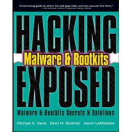 Hacking Exposed Malware and Rootkits: Malware and Rootkits Secrets and Solutions (BOK)