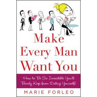 Make Every Man Want You (BOK)