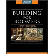 Building for Boomers: Guide to Design and Construction (BOK)