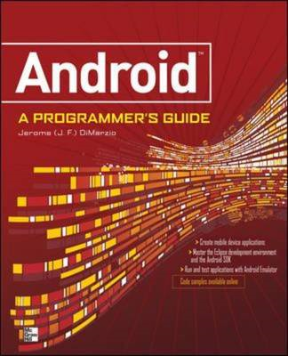 Android: A Programmer's Guide (BOK)