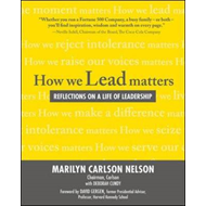 How We Lead Matters: Reflections on a Life of Leadership (BOK)