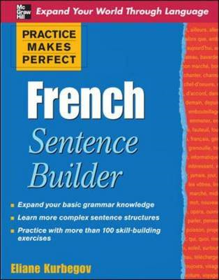 Practice Makes Perfect French Sentence Builder (BOK)