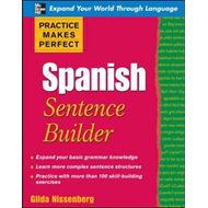 Practice Makes Perfect Spanish Sentence Builder (BOK)