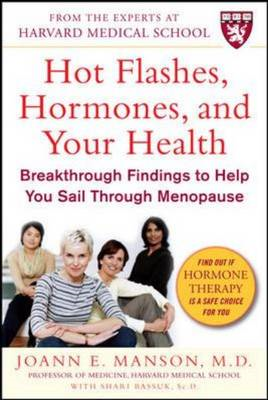 Hot Flushes, Hormones and Your Health: Breakthrough Findings to Help You Sail Through Menopause (BOK)