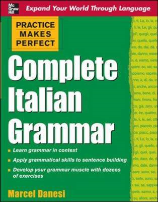 Practice Makes Perfect: Complete Italian Grammar (BOK)