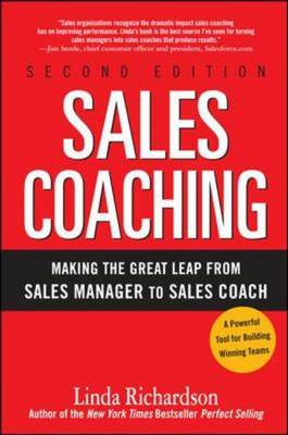 Sales Coaching: Making the Great Leap from Sales Manager to Sales Coach (BOK)