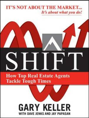 SHIFT: How Top Real Estate Agents Tackle Tough Times (BOK)
