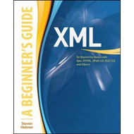 XML: A Beginner's Guide (BOK)