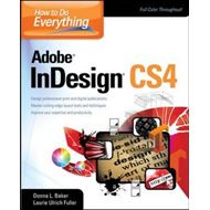 How to Do Everything: Adobe InDesign CS4 (BOK)