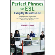 Perfect Phrases for ESL Advancing Your Career (BOK)