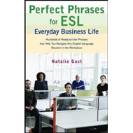Perfect Phrases ESL Everyday Business (BOK)