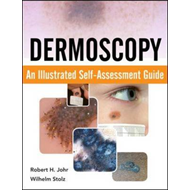 Dermoscopy: An Illustrated Self-Assessment Guide (BOK)