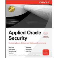 Applied Oracle Security: Developing Secure Database and Middleware Environments (BOK)