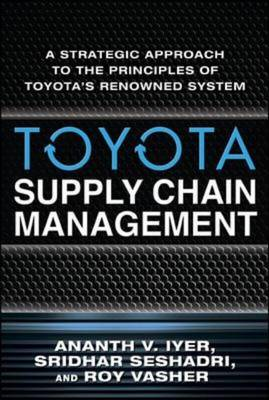 Toyota Supply Chain Management: A Strategic Approach to Toyo (BOK)