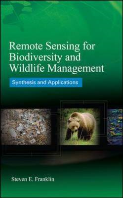 Remote Sensing for Biodiversity and Wildlife Management: Synthesis and Applications (BOK)