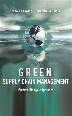 Green Supply Chain Management: Product Life Cycle Approach (BOK)