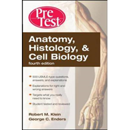 Anatomy, Histology, and Cell Biology: PreTest Self-Assessment and Review (BOK)