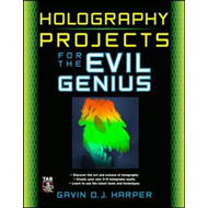 Holography Projects for the Evil Genius (BOK)