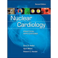 Nuclear Cardiology: Practical Applications (BOK)