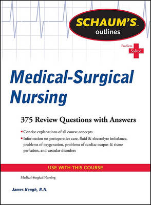 Schaum's Outline of Medical-Surgical Nursing (BOK)