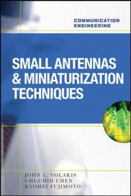 Small Antennas:Miniaturization Techniques & Applications (BOK)