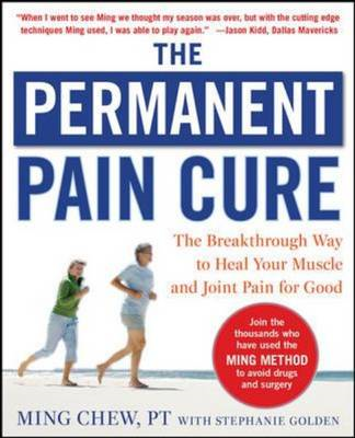 Permanent Pain Cure: The Breakthrough Way to Heal Your Muscl (BOK)