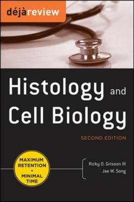 Deja Review Histology and Cell Biology (BOK)
