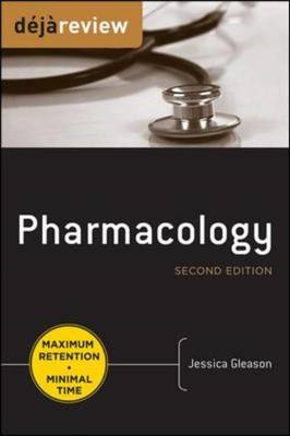 Deja Review Pharmacology, Second Edition (BOK)