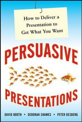 Own the Room: Business Presentations That Persuade, Engage, and Get Results: How to Deliver a Presen (BOK)